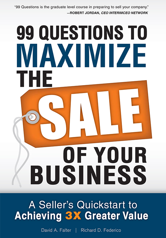 99 Questions to Maximize the Sale of Your Businesss